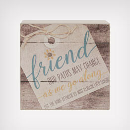 Friends Remains Strong floral tag box sign