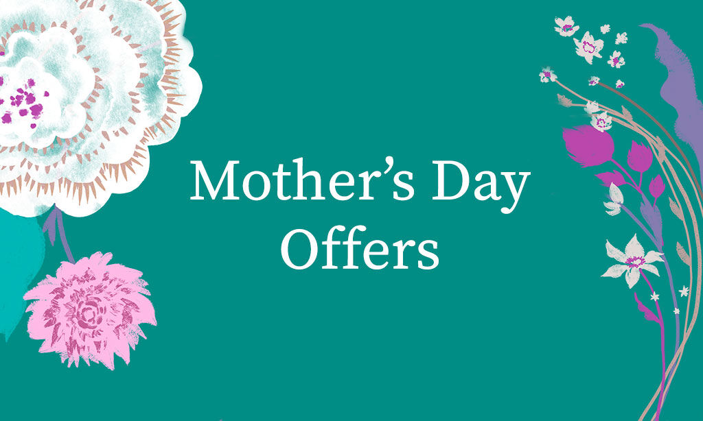 Mothers Day Special Offers