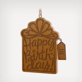 Happy Birthday Wood Ornament