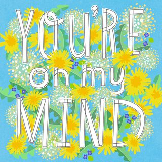 Bright Flowers On My Mind, In My Heart Encouragement Music Card,