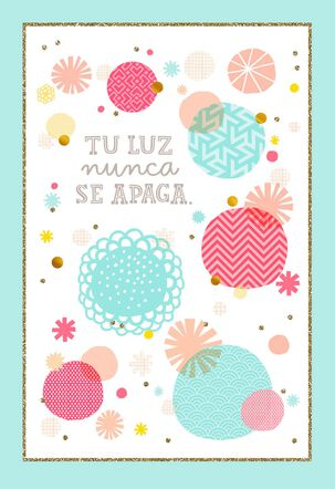 Your Light Never Dims Spanish-Language Mom Birthday Card