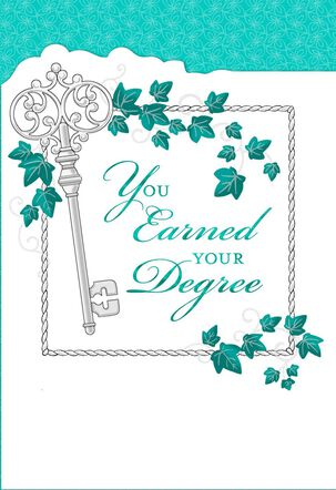 You Earned Your Degree Key and Ivy Graduation Card