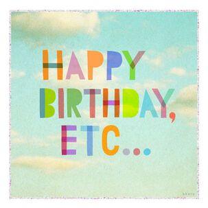 Happy Birthday, Etc… Funny Birthday Card