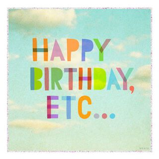 Happy Birthday, Etc… Funny Birthday Card,