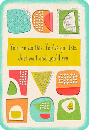 You've Got This Encouragement Card