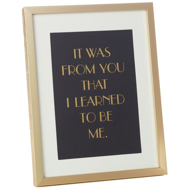 from you i learned framed print