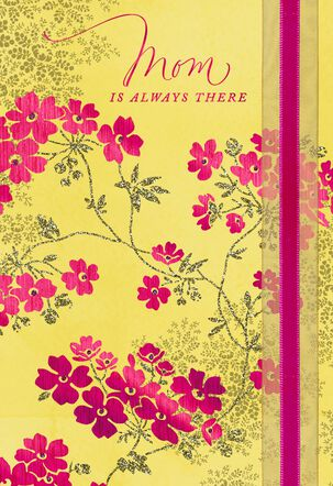 You're Always There Mother's Day Card