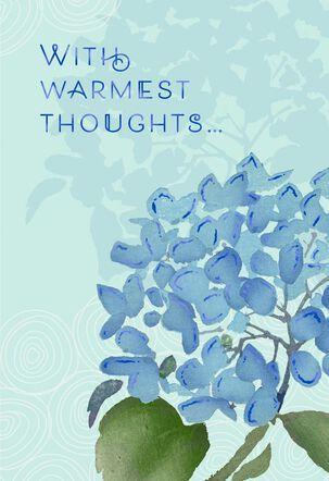 Blue Hydrangea Warmest Thoughts Birthday Card