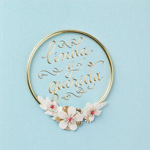 Linda Y Querida Spanish Language Flower Bracelet Birthday Card
