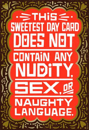 Strictly Naughty Sweetest Day Card