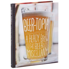 Beer-Topia: A Heady Brew of Beer Miscellany Book, , large