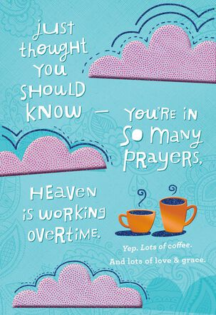 Heaven is Working Overtime For You Religious Encouragement Card