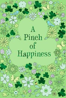 A Pinch of Happiness Shamrock St. Patrick's Day Cards, Pack of 6,