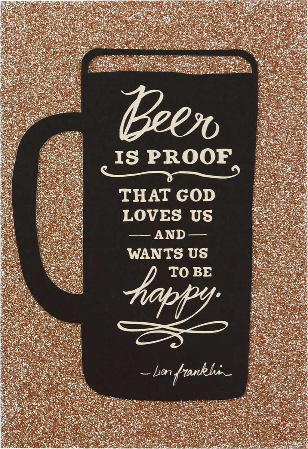Beer And Be Happy Birthday Card