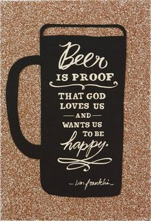 Beer and Be Happy Birthday Card,