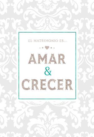 To Love and to Grow Spanish-Language Wedding Card