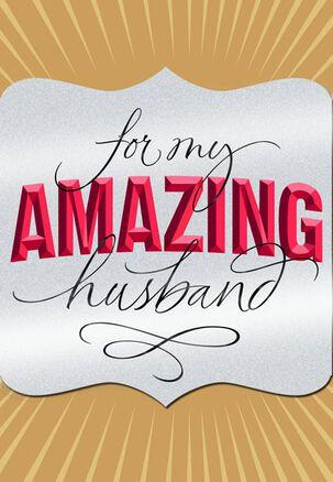 Amazing Husband Birthday Card