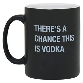 About Face There's a Chance This Is Vodka Mug, 16 oz., , large