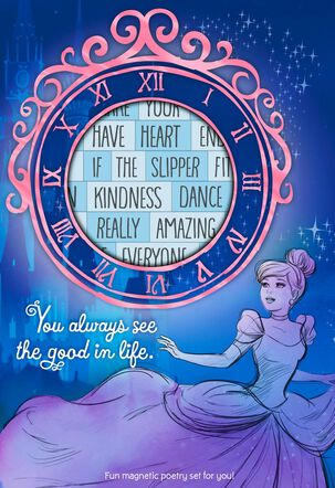 Disney Cinderella You See the Good in Life Card With Magnetic Poetry Words