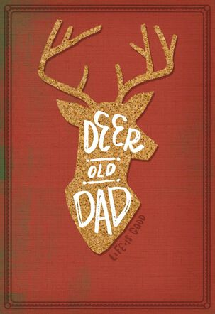 """Life is Good® """"Deer"""" Old Dad Father's Day Card"""
