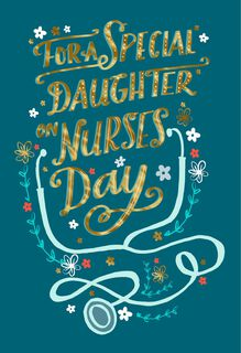 All Your Compassion Nurses Day Card for Daughter,
