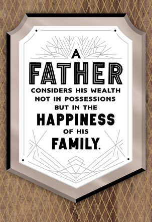 Your Family's Happiness Father's Day Card