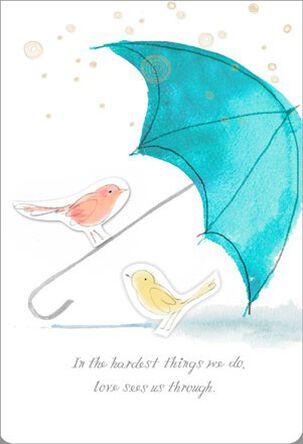 Love Sees Us Through Sympathy Card