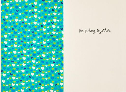 We Belong Together Love Card,