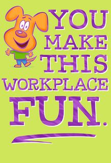 You Make Work Fun Admin Professionals Day Card,