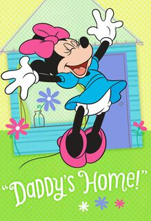 Minnie Mouse Daddy's Home Father's Day Card,