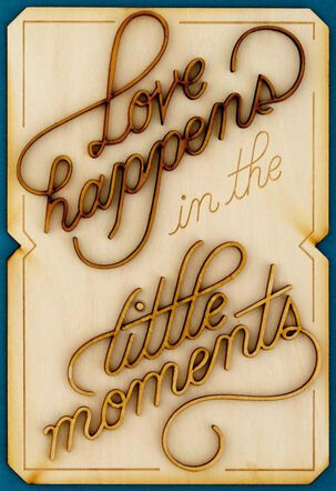 Little Moments Love Card
