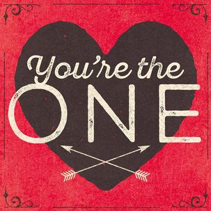 You're the One Musical Valentine's Day Card