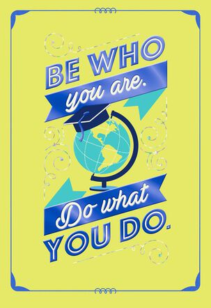 Be Who You Are Graduation Card