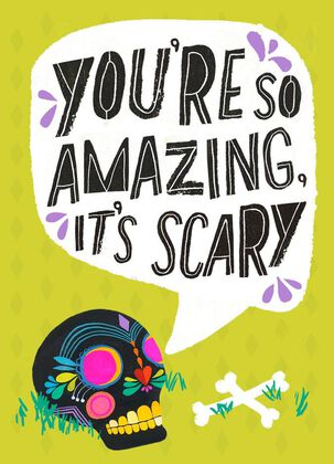 You're Scary Amazing Halloween Card