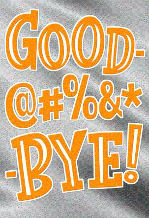 Parting Words @#%&* Funny Goodbye Card