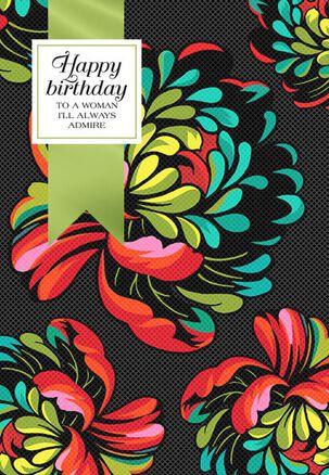 Always Admired Mom Birthday Card