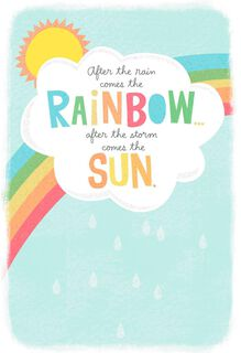 After the Rain Comes the Rainbow Get Well Card,