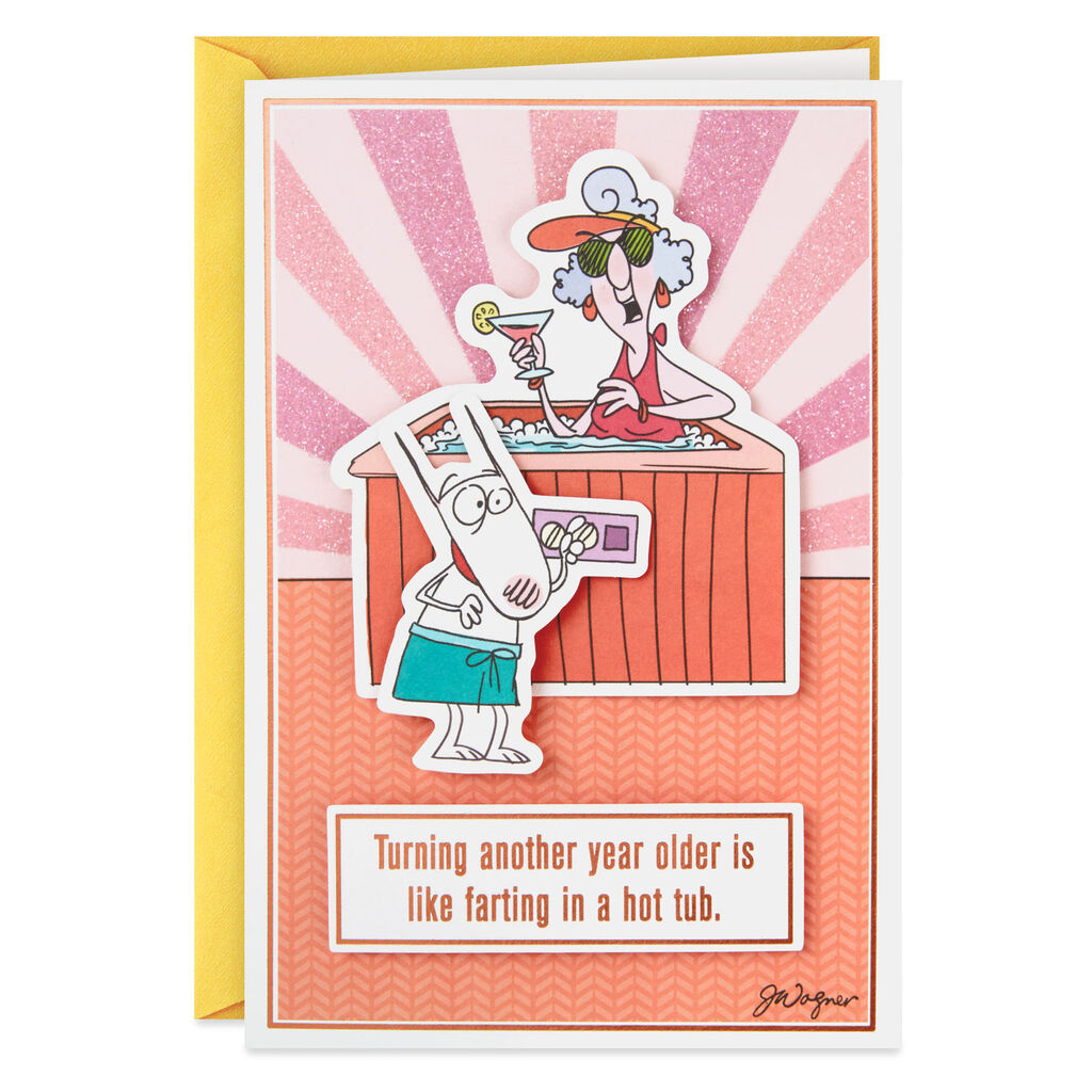 MaxineTM Farting In A Hot Tub Funny Birthday Card