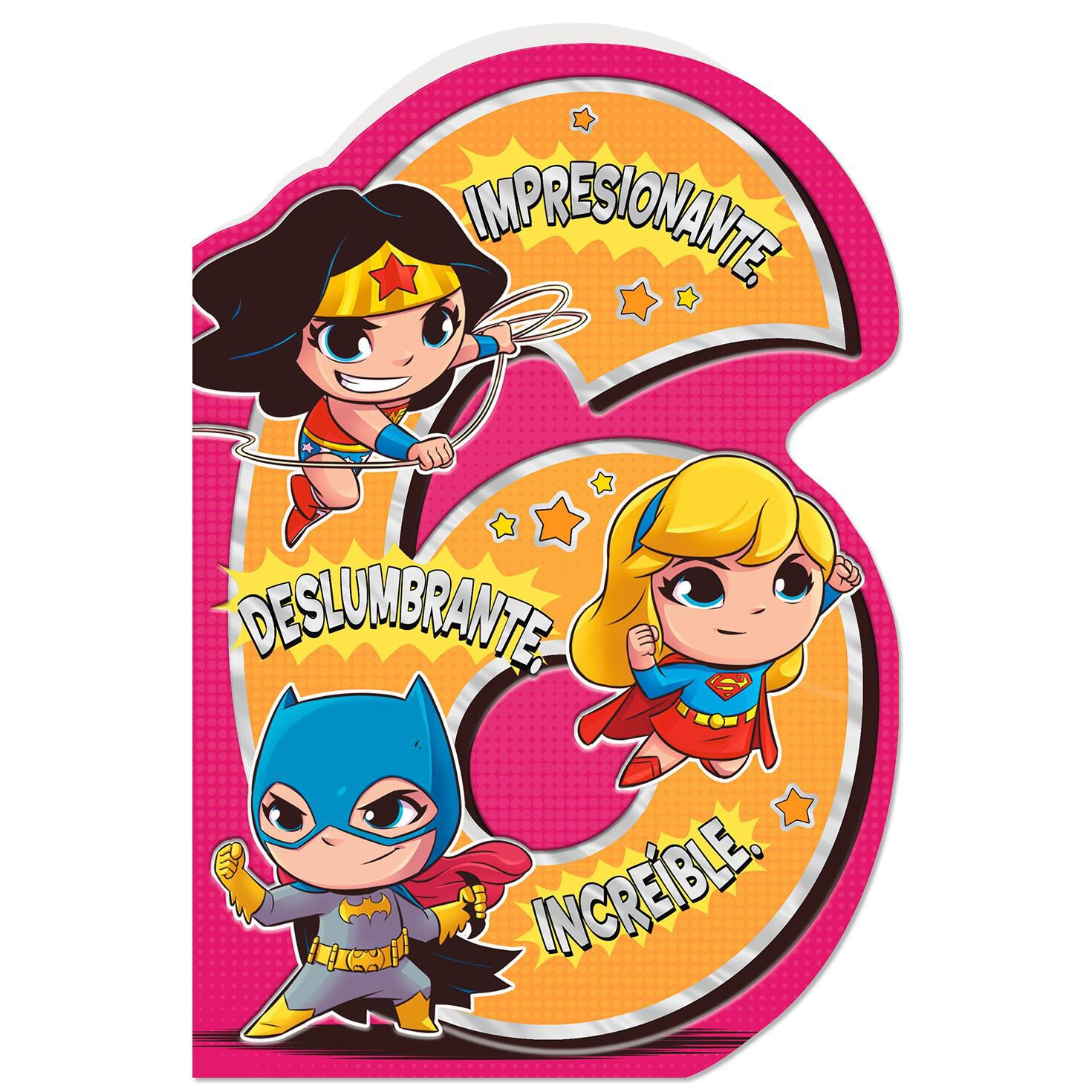 DC ComicsTM Super FriendsTM Incredible Girl Spanish Language 6th Birthday Card With Stickers
