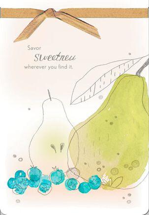 Savor Sweetness Just Because Card