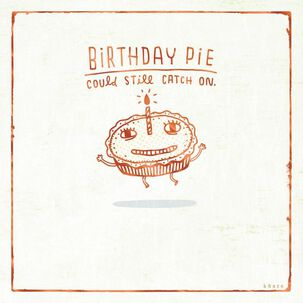 Birthday Pie Birthday Card