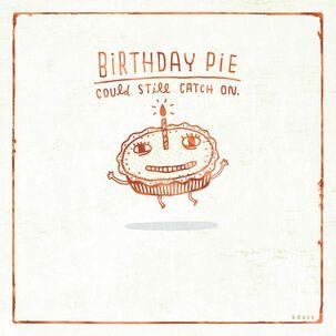 Birthday Pie Birthday Card