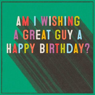 Great Guy Musical Birthday Card