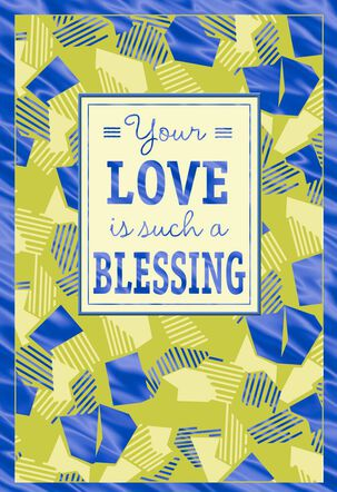 Your Love Is a Blessing Father's Day Card for Husband