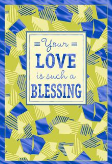 Your Love Is a Blessing Father's Day Card for Husband,