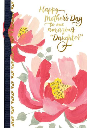 Painted Pink Flowers Like a Daughter Mother's Day Card