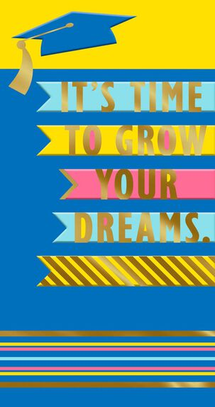 Grow Your Dreams Money Holder Graduation Card
