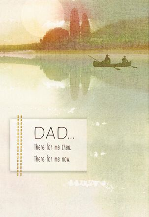There for Me Then and Now Father's Day Card