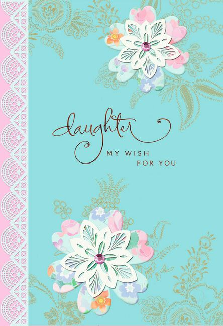 Lace Flowers Birthday Card For Daughter Greeting Cards Hallmark