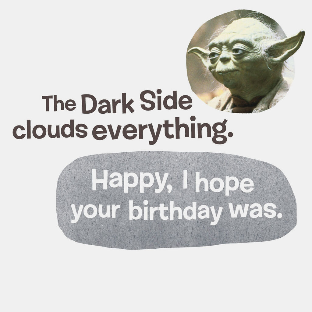 Star WarsTM YodaTM Funny Belated Birthday Card